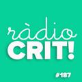 CRIT! Ràdio #187 [2021-05-05]