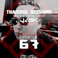 Thaisoul Sessions Episode 67