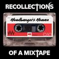 Headbanger's Heaven: Recollections of a Mixtape