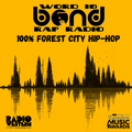 100% Forest City Hip-Hop (Word is Bond)