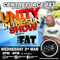 Fat Controllers Unity in the Sun Show - 3rd March 2021 - Centreforce 88.3