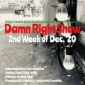 2nd Week Of Dec. '20 Damn Right Show
