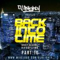 Back Into Time - Part.10 // R&B, Hip Hop & Dancehall // Instagram: djblighty