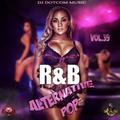 DJ DOTCOM_PRESENTS_R&B x ALTERNATIVE x POP_MIX_VOL.39 (MARCH - 2020 - CLEAN VERSION)