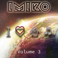 In The House with IMIKO Volume 3 - Bring Your Friends