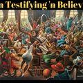A FLG Maurepas upload - Ten Testifying 'n Believing