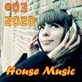 House Music #03 [2020]