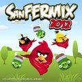 Sanfermix 2012 mixed by German Ortiz aka DjGo