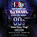 DJ EkSeL - 80's Virtual Dance Party 8/29/20 (4Hr Live Mix)