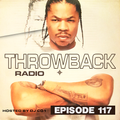 Throwback Radio #117 - DJ CO1