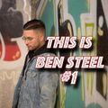 This is Ben Steel #1