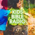 KIDS BIBLE RADIO episode 9