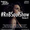 #RnBSoulShow 6 - Marsha Ambrosius, Tom Misch, Summer Walker, The Internet, Children of Zeus