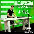 EoTrance #142 - Energy of Trance - hosted by BastiQ
