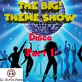 The BIG! Theme Show - Groove London - The Disco Show