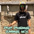 Phat Pharmer Summer Mix