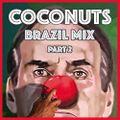 Coconuts Brazil mix. Part 2
