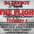 The Flight Mixtape Series Vol 1