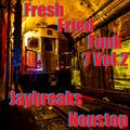 Fresh Fried Funk 7 Vol 2
