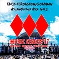 TAKU-HERO & SHOWGO & MNN - Musiccircus Mix 2017