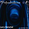 LARRY HESRCHEL MIDWEEK DEEP SESSIONS
