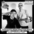 Chocolate From Kingston Radio - 02.06.2021   #freedom