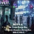 MCO3.0 DJ Yuzhe Power Mix (Vina House X Hardstyle X Reverse Bass )2021-5-5 Mix !