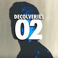 Decouveries E02 w/ James Blakes | Floating Points | GoGo Penguin | Rosie Lowe | Nao | Anna Wise