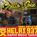 GHETTO VIBEZ SHOW @HELAX.TV / 8.10.2013