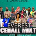 DJ WANTED EVEREST HOT DANCEHALL MIXTAPE 2021