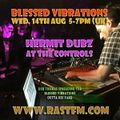 Blessed Vibrations 82 // Special guest: Hermit Dubz with a live dub session