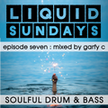 LIQUID SUNDAYS - EPISODE SEVEN - 30.05.21