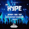 #HypeFridays - Payday Weekend May Mix 2019 - @DJ_Jukess