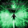 TECHNO Tunnel - Part 41 (postmortem angels)