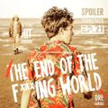 SPOILER SOUNDTRACK - Puntata 21 -  The End of the F***ing World