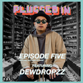 The Plugged-In Podcast Episode 5