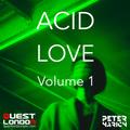 Acid Love - Volume 1