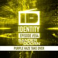 Sander van Doorn - Identity #554 (Purple Haze Live @ Mysteryland Heartbeat - Trance Energy)