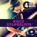 DISCO EVANGELISTS - 4 The Music Exclusive - 4 The Music Exclusive Guest Mix Sept. 21