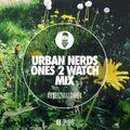 Spooky - Urban Nerds #Ones2Watch Mix