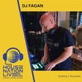 Dj Fagan - House Nation Live (SYD)#32 13th August 2019