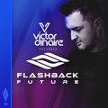 Flashback Future 008 with Victor Dinaire