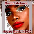Soulful Autumn House Music N2020