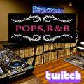 Twitch Live_POPS,R&B