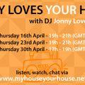 Jonny Loves House on My House Your House - April 16th 2020