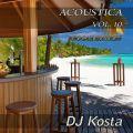 ACOUSTICA VOL.10  ( Reggae Edition ) By Dj Kosta