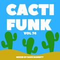 Cacti Funk Vol 74