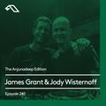 The Anjunadeep Edition 240 with James Grant & Jody Wisternoff (Live From Phonox, London)