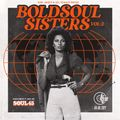 SOUL 45 : Bold Soul Sisters Vol 2 - Forty Five Day 2021 Exclusive mix
