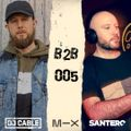 B2B 005 - Feat. Santero